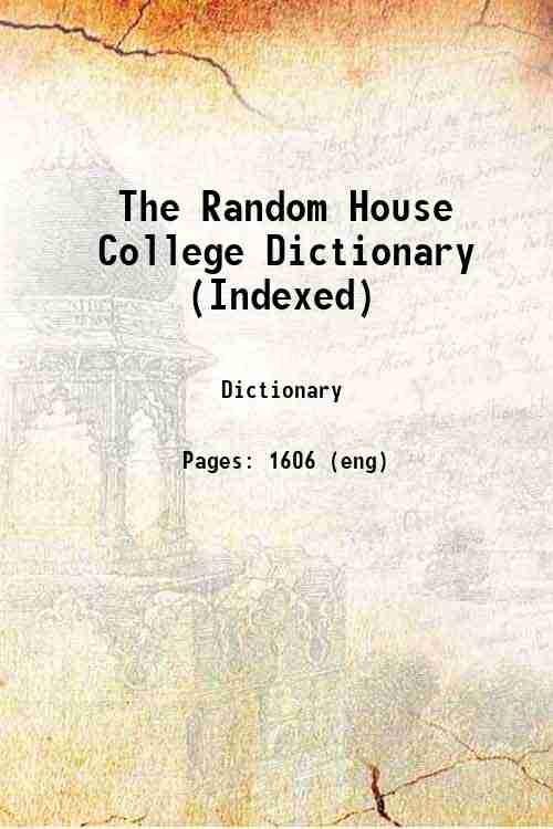 The Random House College Dictionary (Indexed)