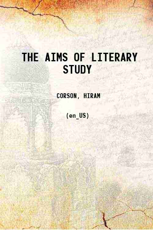 THE AIMS OF LITERARY STUDY