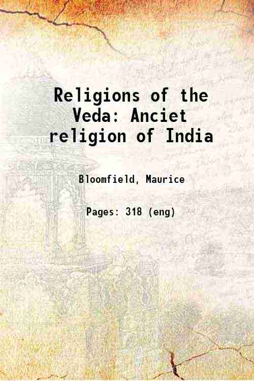 Religions of the Veda: Anciet religion of India