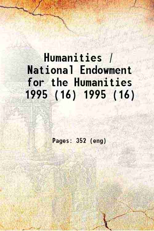 Humanities / National Endowment for the Humanities 1995 (16) 1995 (16)