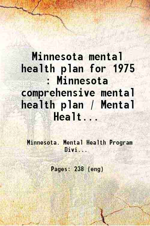 Minnesota mental health plan for 1975 : Minnesota comprehensive mental health plan / Mental Healt...