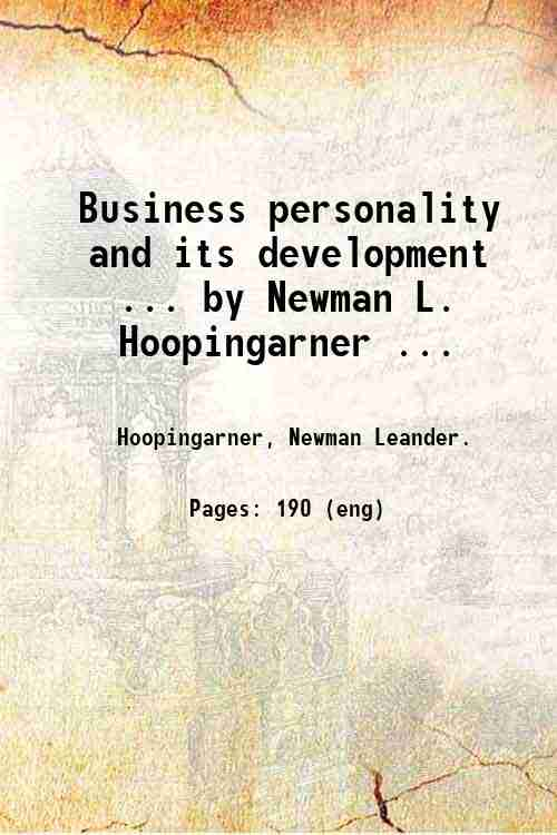 Business personality and its development ... by Newman L. Hoopingarner ...