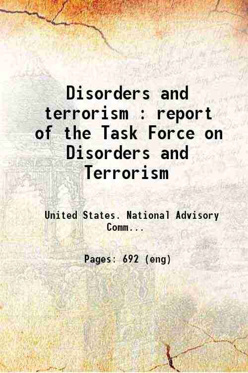 Disorders and terrorism : report of the Task Force on Disorders and Terrorism