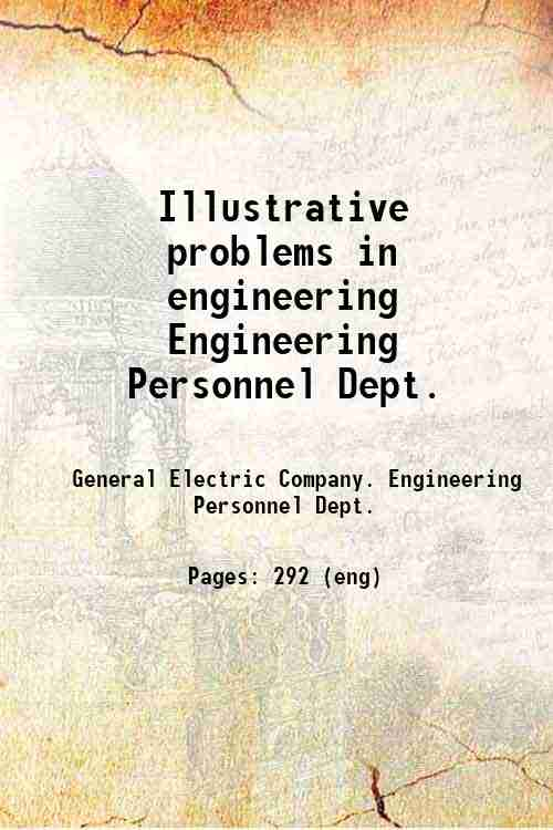 Illustrative problems in engineering / Engineering Personnel Dept.