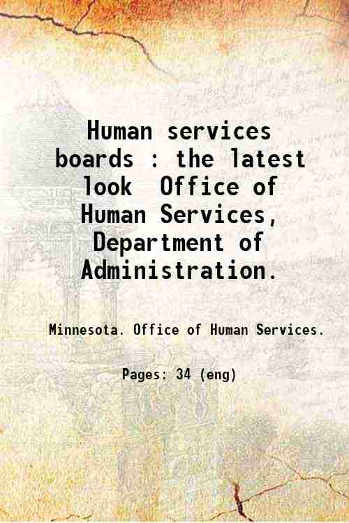 Human services boards : the latest look / Office of Human Services, Department of Administration.