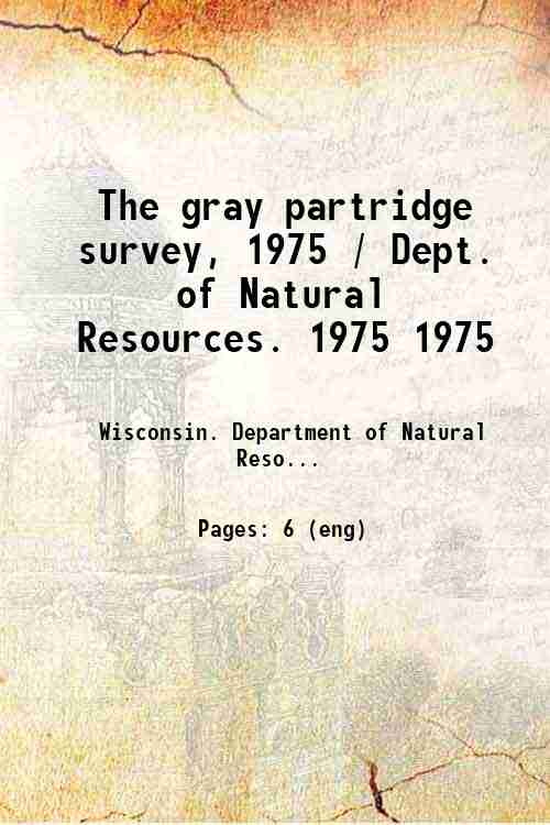 The gray partridge survey, 1975 / Dept. of Natural Resources. 1975 1975