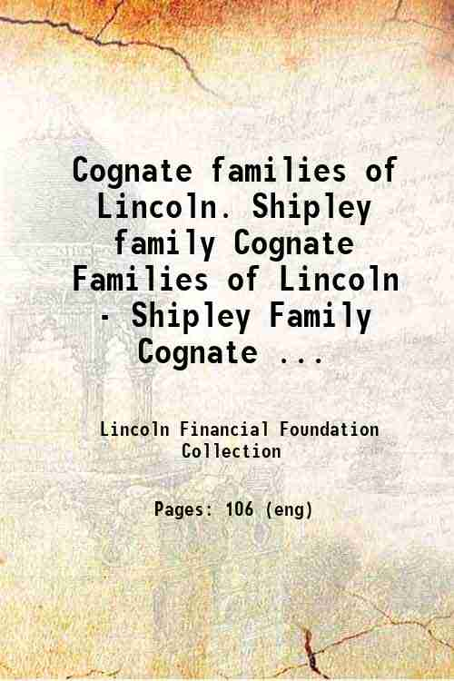 Cognate families of Lincoln. Shipley family Cognate Families of Lincoln - Shipley Family Cognate ...