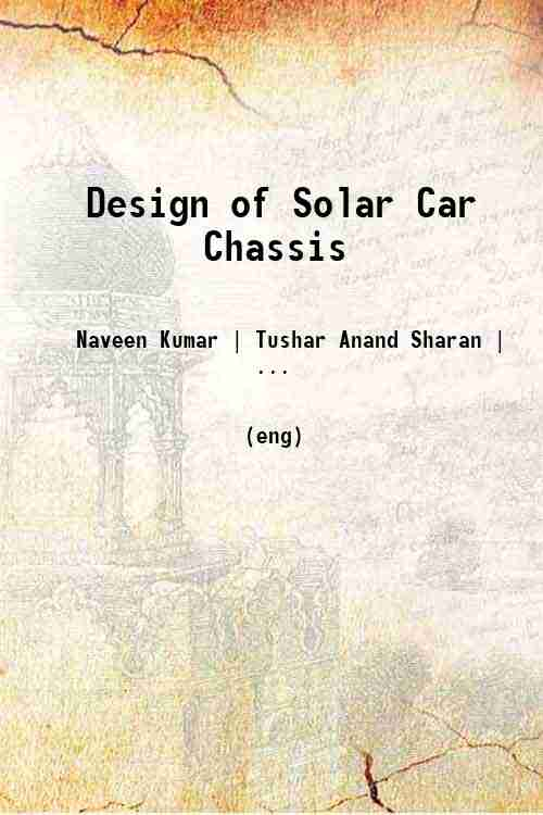 Design of Solar Car Chassis