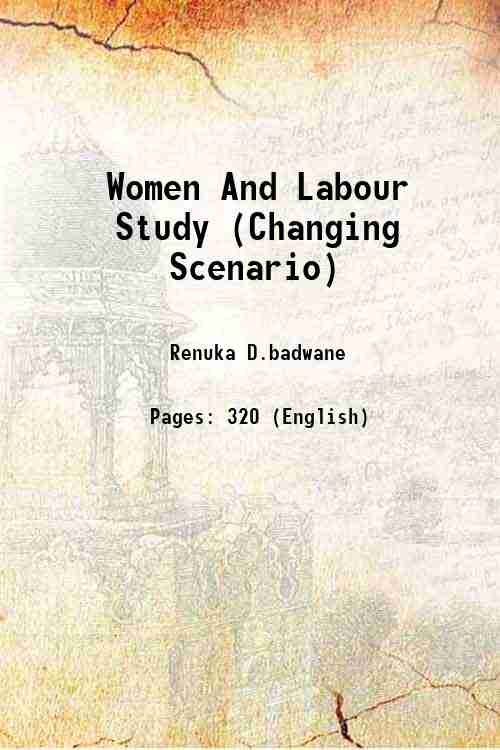 Women And Labour Study (Changing Scenario)