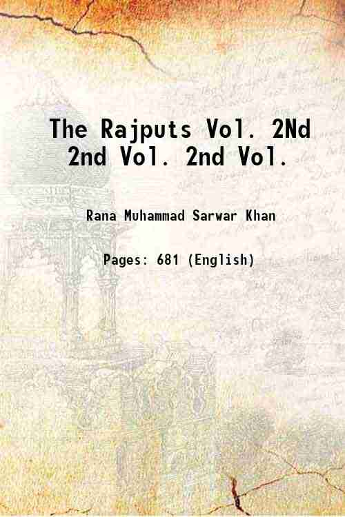 The Rajputs Vol. 2Nd 2nd Vol. 2nd Vol.