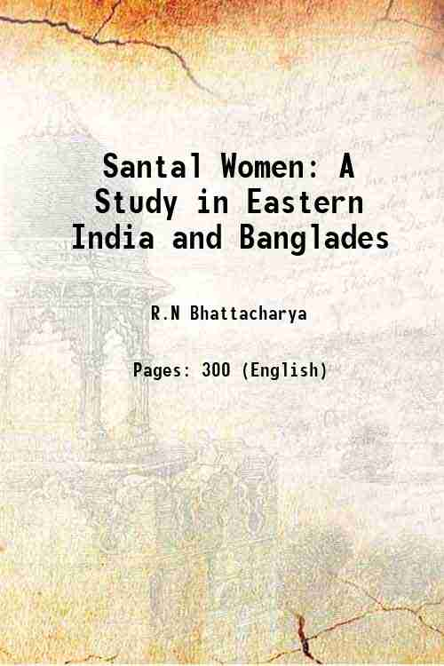 Santal Women: A Study in Eastern India and Banglades