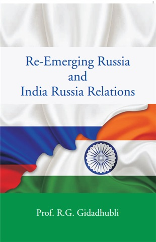 Re-Emerging Russia and India Russia Relations