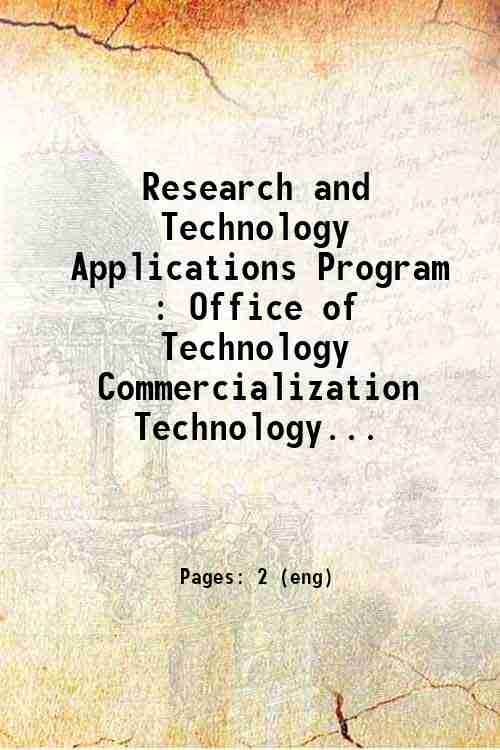 Research and Technology Applications Program : Office of Technology Commercialization  Technology...