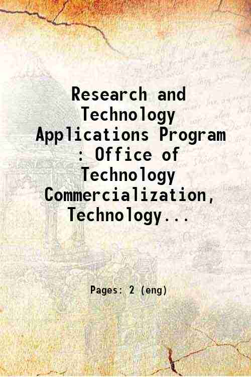 Research and Technology Applications Program : Office of Technology Commercialization, Technology...