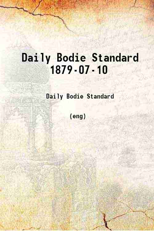 Daily Bodie Standard 1879-07-10