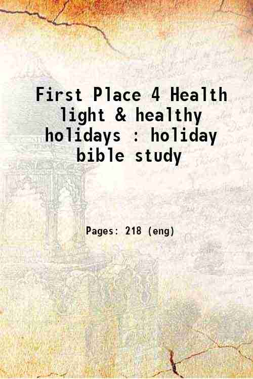 First Place 4 Health light & healthy holidays : holiday bible study