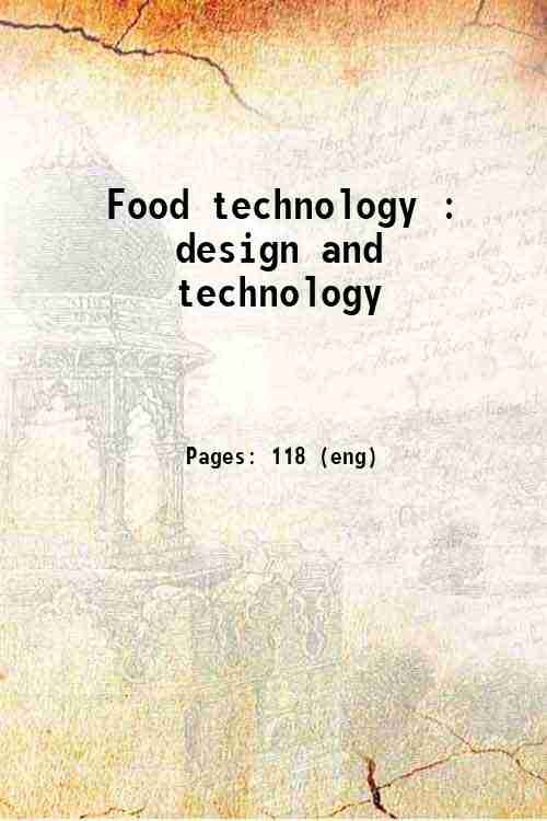 Food technology : design and technology