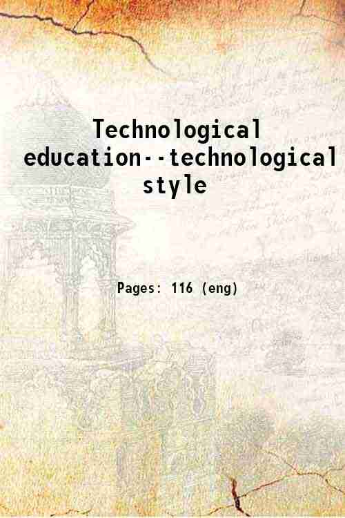 Technological education--technological style